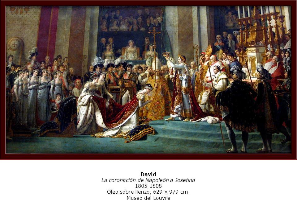 David La coronación de Napoleón a Josefina 1805-1808 Óleo sobre lienzo, 629 x 979 cm. Museo del Louvre