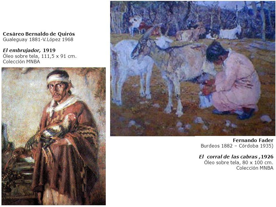 Cesáreo Bernaldo de Quirós Gualeguay 1881-V.López 1968 El embrujador, 1919 Óleo sobre tela, 111,5 x 91 cm. Colección MNBA Fernando Fader Burdeos 1882