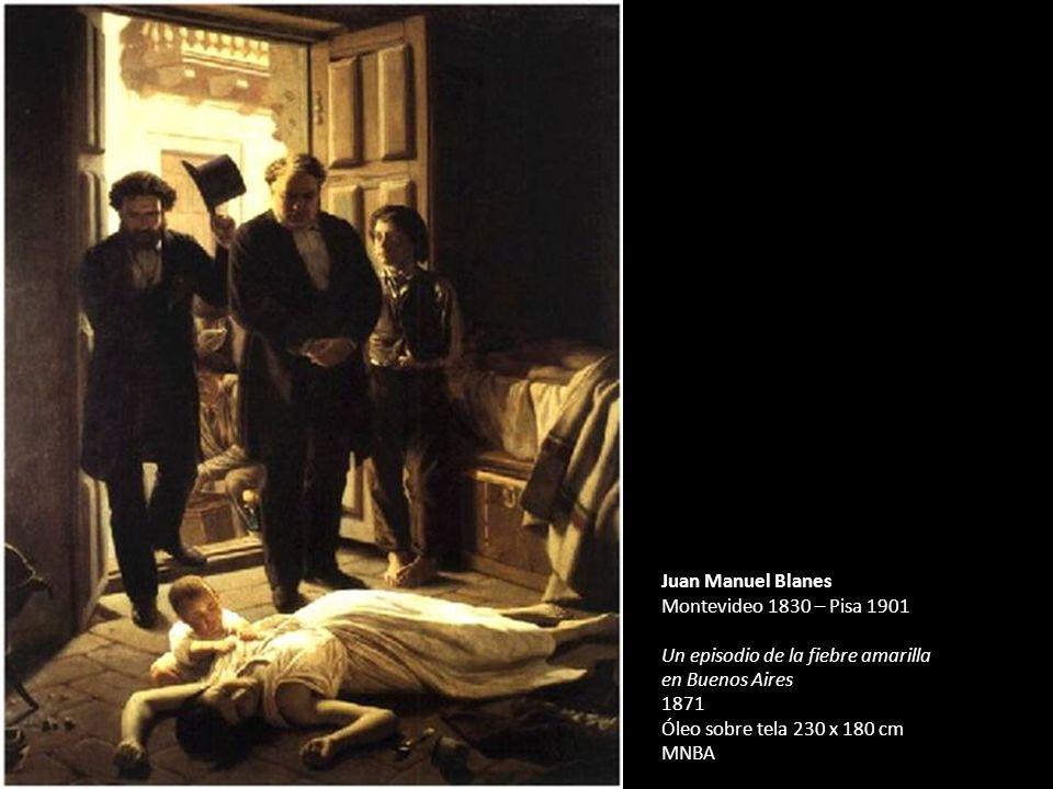 Palacio San José Concepción del Uruguay Juan Manuel Blanes Montevideo 1830 – Pisa 1901 Un episodio de la fiebre amarilla en Buenos Aires 1871 Óleo sob