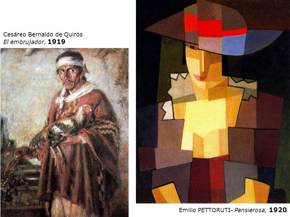 Cesáreo Bernaldo de Quirós El embrujador, 1919 Emilio PETTORUTI- Pensierosa, 1920