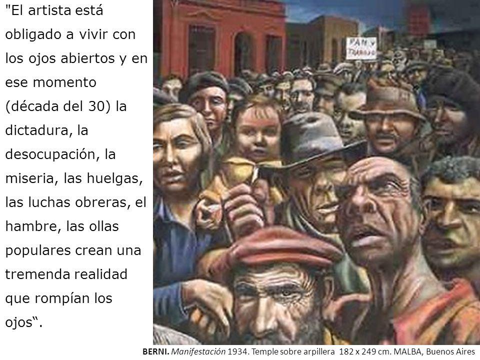 BERNI. Manifestación 1934. Temple sobre arpillera 182 x 249 cm. MALBA, Buenos Aires