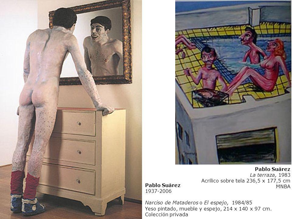 Pablo Suárez 1937-2006 Narciso de Mataderos o El espejo, 1984/85 Yeso pintado, mueble y espejo, 214 x 140 x 97 cm. Colección privada Pablo Suárez La t