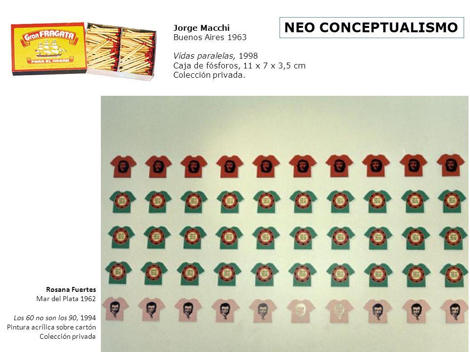 Jorge Macchi Buenos Aires 1963 Vidas paralelas, 1998 Caja de fósforos, 11 x 7 x 3,5 cm Colección privada. Rosana Fuertes Mar del Plata 1962 Los 60 no