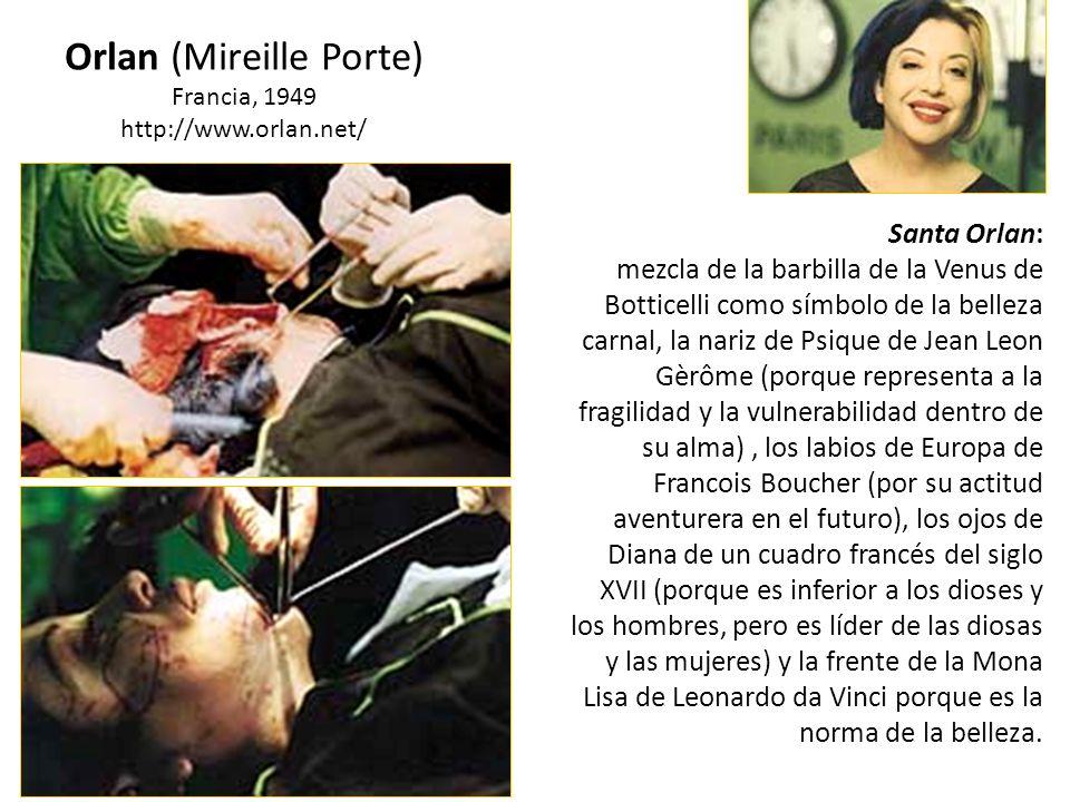 Santa Orlan: mezcla de la barbilla de la Venus de Botticelli como símbolo de la belleza carnal, la nariz de Psique de Jean Leon Gèrôme (porque represe