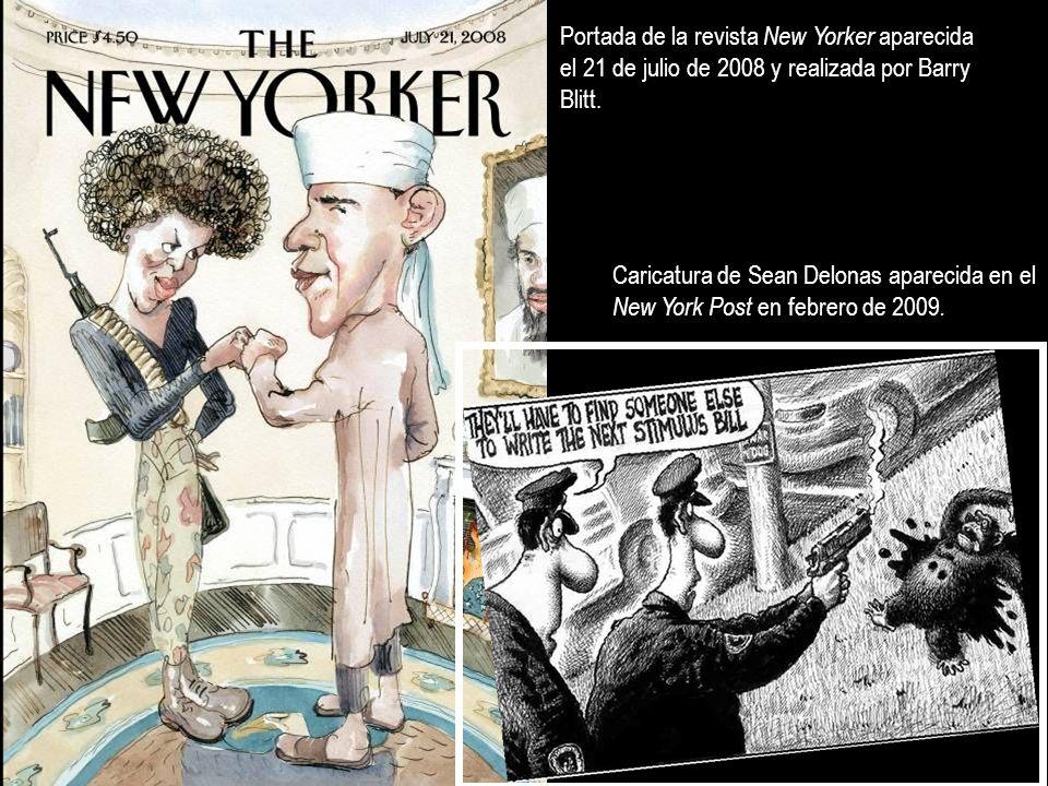 Portada de la revista New Yorker aparecida el 21 de julio de 2008 y realizada por Barry Blitt. Caricatura de Sean Delonas aparecida en el New York Pos