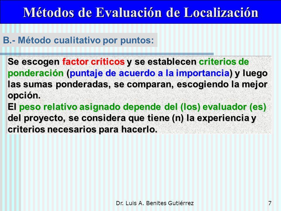 Dr.Luis A. Benites Gutiérrez18 Se realiza en base a un criterio económico.