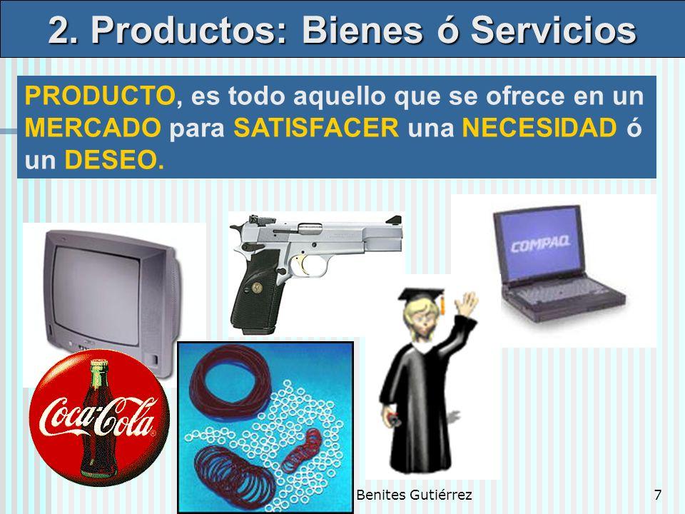 Dr. Luis A. Benites Gutiérrez7 PRODUCTO, es todo aquello que se ofrece en un MERCADO para SATISFACER una NECESIDAD ó un DESEO. 2. Productos: Bienes ó