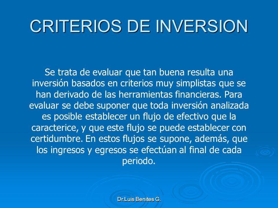 Se trata de evaluar que tan buena resulta una inversión basados en criterios muy simplistas que se han derivado de las herramientas financieras. Para