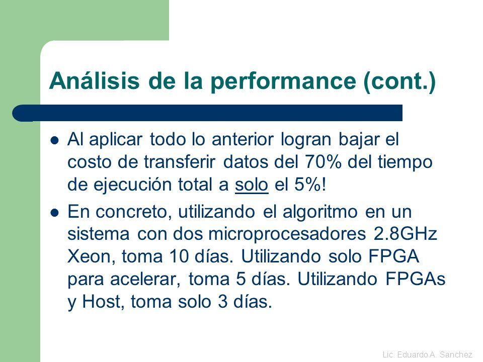 Análisis de la performance (cont.) Al aplicar todo lo anterior logran bajar el costo de transferir datos del 70% del tiempo de ejecución total a solo el 5%.