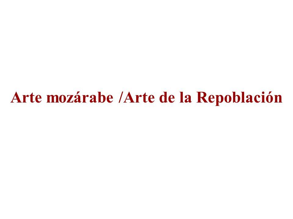 Arte mozárabe /Arte de la Repoblación