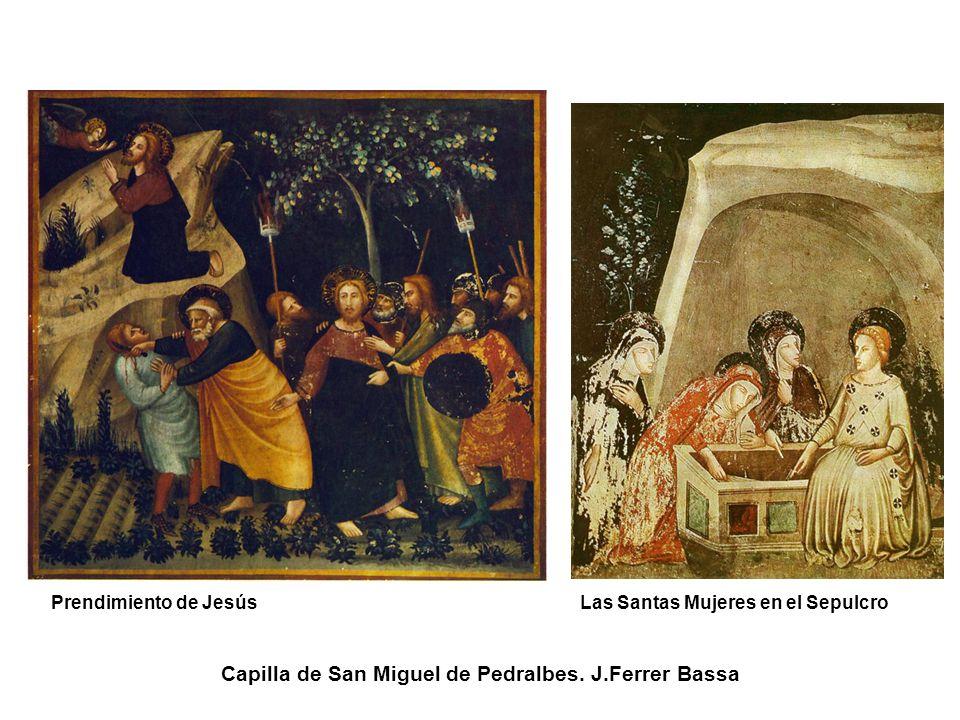 Prendimiento de Jesús Las Santas Mujeres en el Sepulcro