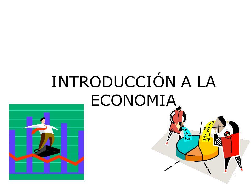 1 INTRODUCCIÓN A LA ECONOMIA
