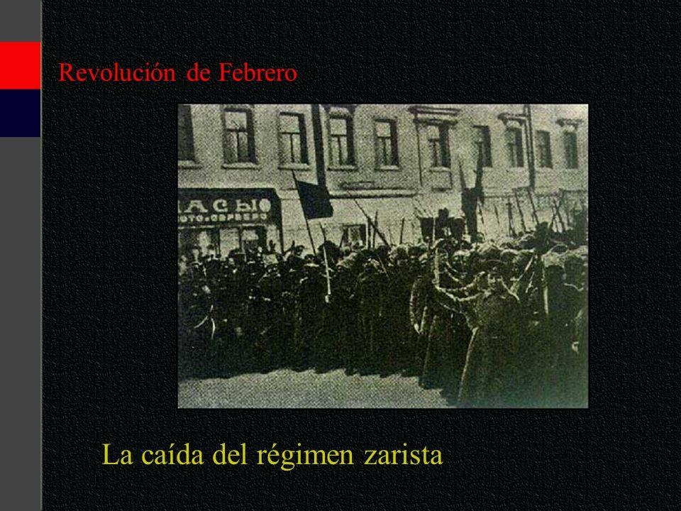 Revolución de Febrero La caída del régimen zarista