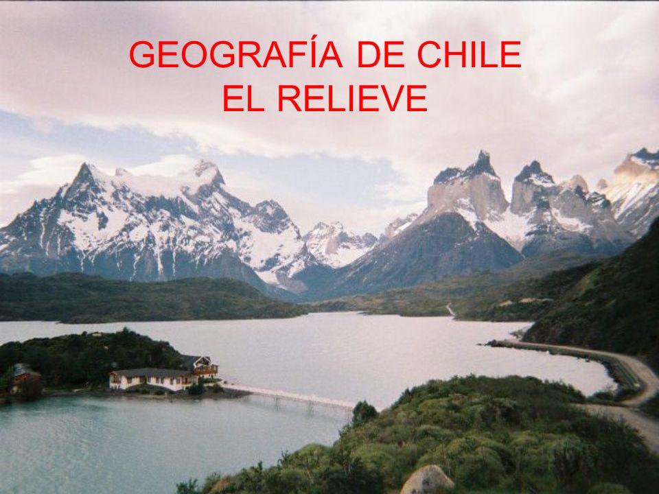 GEOGRAFÍA DE CHILE EL RELIEVE