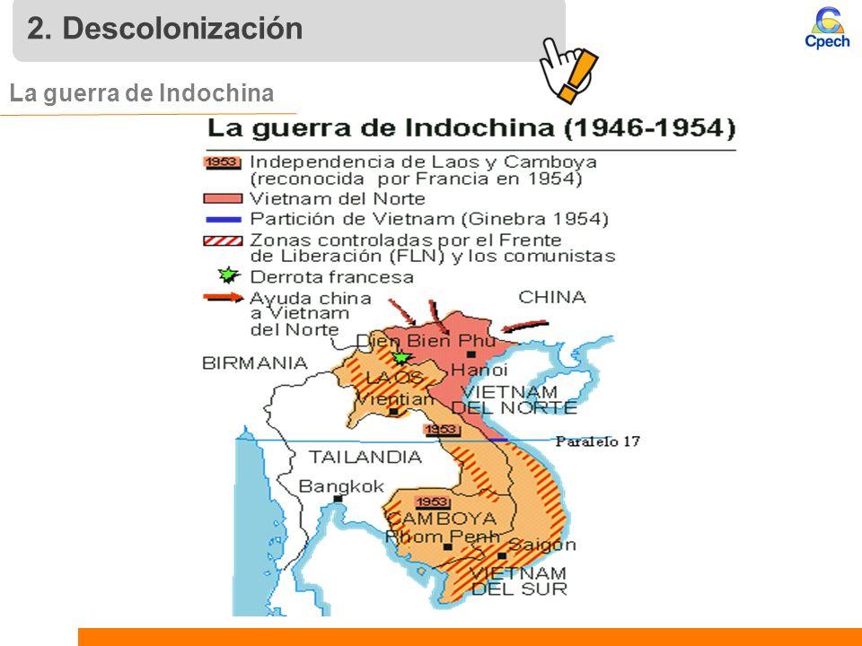 2. Descolonización La guerra de Indochina