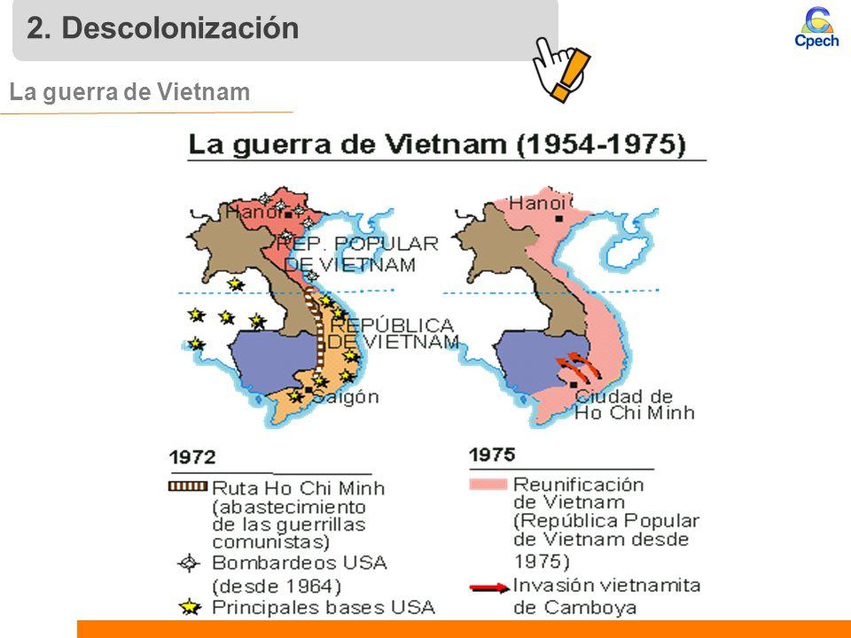2. Descolonización La guerra de Vietnam