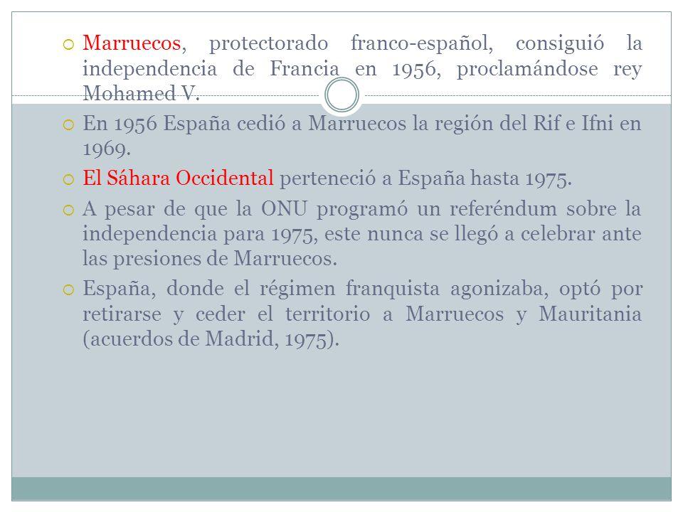 Marruecos, protectorado franco-español, consiguió la independencia de Francia en 1956, proclamándose rey Mohamed V. En 1956 España cedió a Marruecos l
