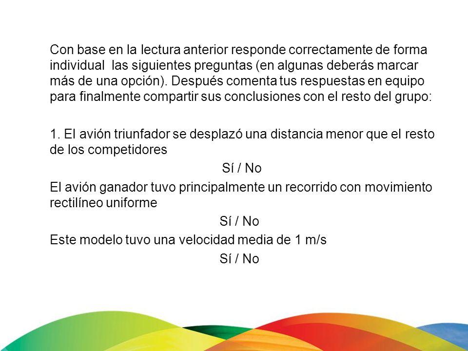 Con base en la lectura anterior responde correctamente de forma individual las siguientes preguntas (en algunas deberás marcar más de una opción). Des
