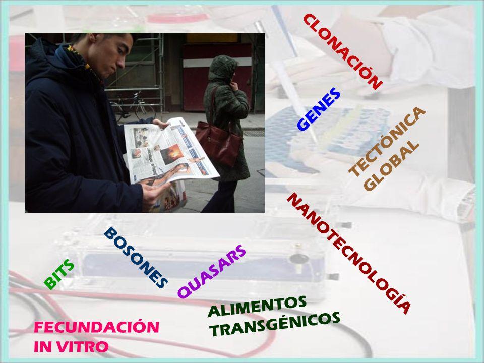 UNA PERSONA FORMADA HA DE CONOCER UN PANORAMA REAL DE LAS CIENCIAS ACTUALES.