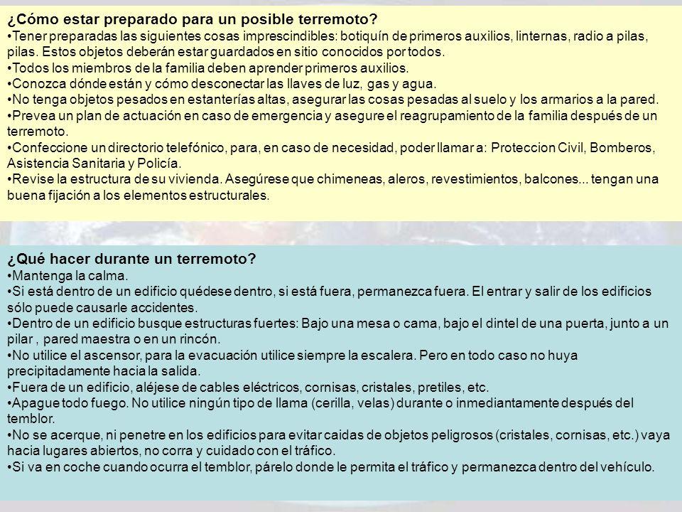 ¿Cómo estar preparado para un posible terremoto? Tener preparadas las siguientes cosas imprescindibles: botiquín de primeros auxilios, linternas, radi