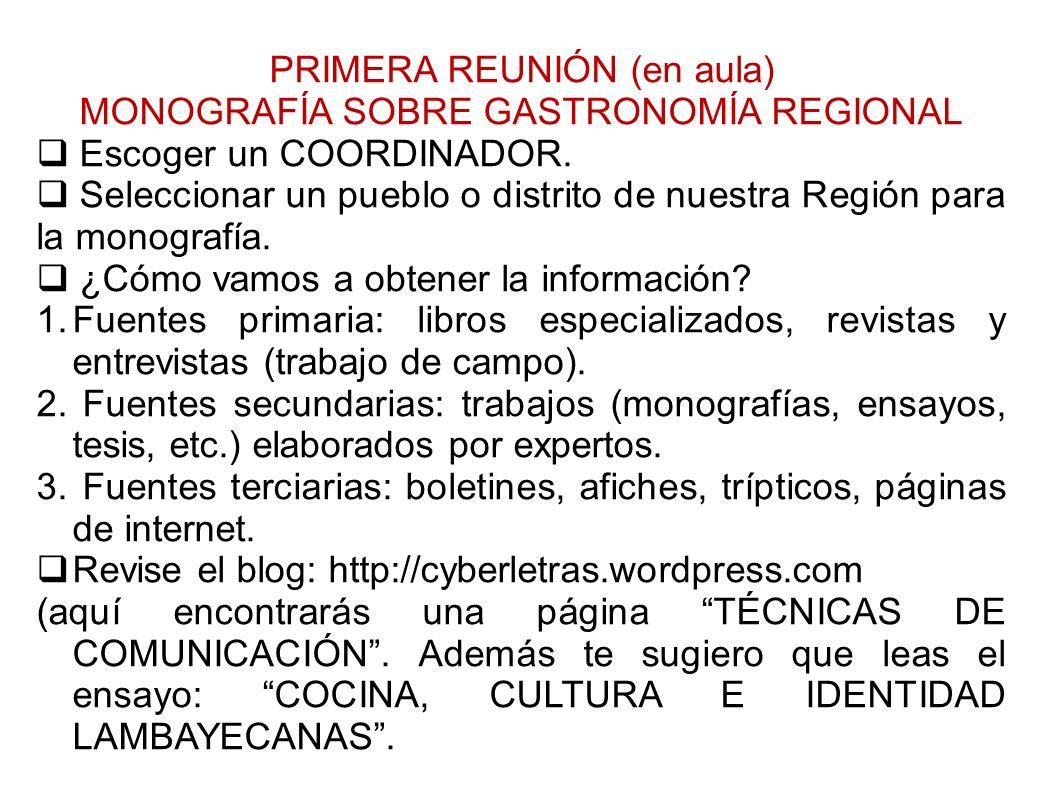 Clase 2: La Monografía sobre Gastronomía Regional.