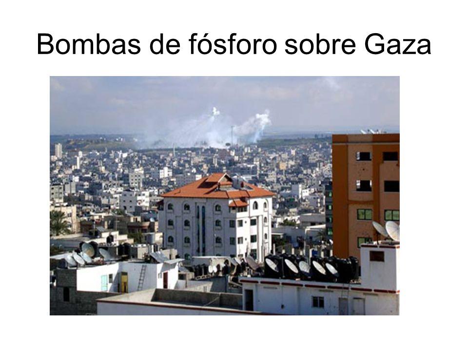 Bombas de fósforo sobre Gaza