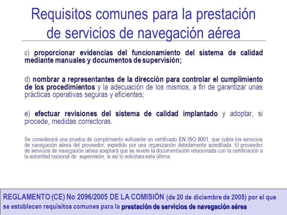 SISTEMA DE GESTIÓN DE LA CALIDAD 8 AEMET Proveedor de Servicios Meteorológicos de Apoyo a la Navegación Aérea Obtiene la certificación en diciembre de 2006