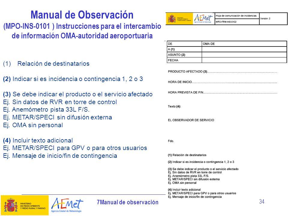 7Manual de observación 34 Manual de Observación (MPO-INS-0101 ) Instrucciones para el intercambio de información OMA-autoridad aeroportuaria (1)Relaci