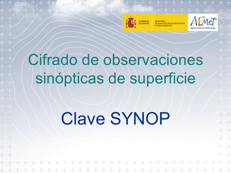 SYNOP Interinos 2012 Sección 0 Datos para la identificación y unidades empleadas para velocidad del viento M i M i M j M j Identificación del informe SYNOP YYGGI w Día y hora real de la observación Unidades de viento IIiii Indicativo de la estación AAXX0412460001 08001