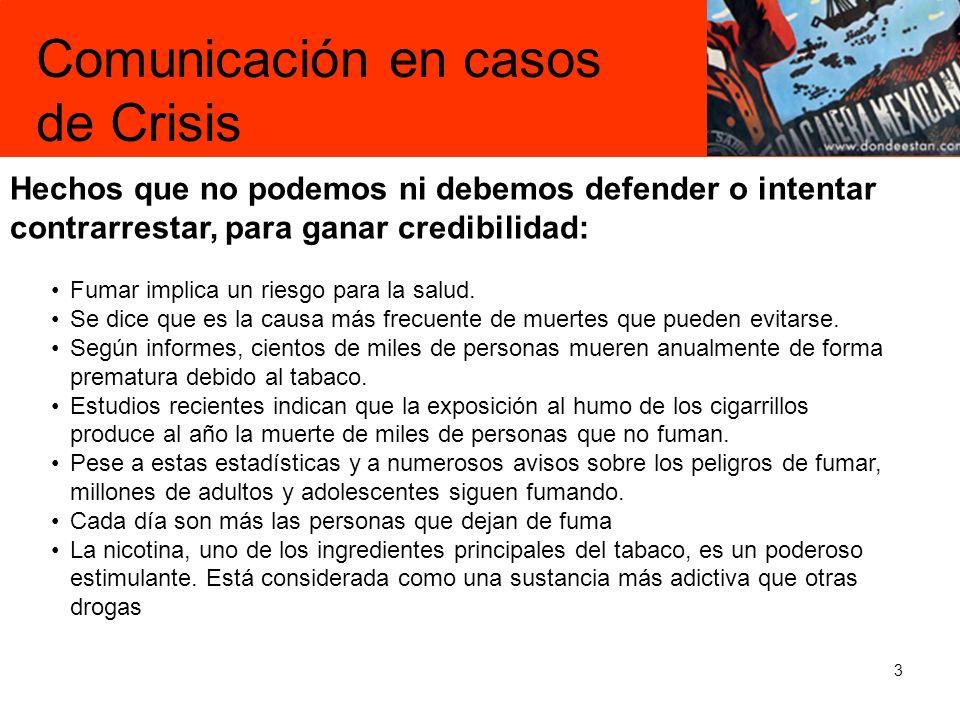 14 –Con base en la información del productor/entrevistador, tratar de predecir cómo se desarrollará el tema, tomando en cuenta las opiniones del Comité que maneja la Crisis.