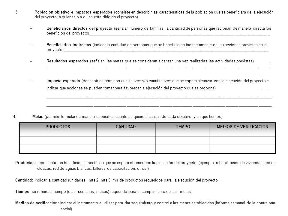 3.Población objetivo e impactos esperados (consiste en describir las características de la población que se beneficiara de la ejecución del proyecto,