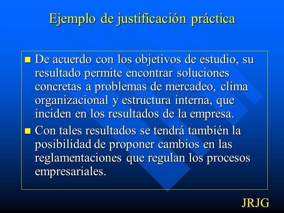 Ejemplo de justificación metodológica Para lograr los objetivos de estudio, se acude al empleo de técnicas de investigación como el cuestionario y su