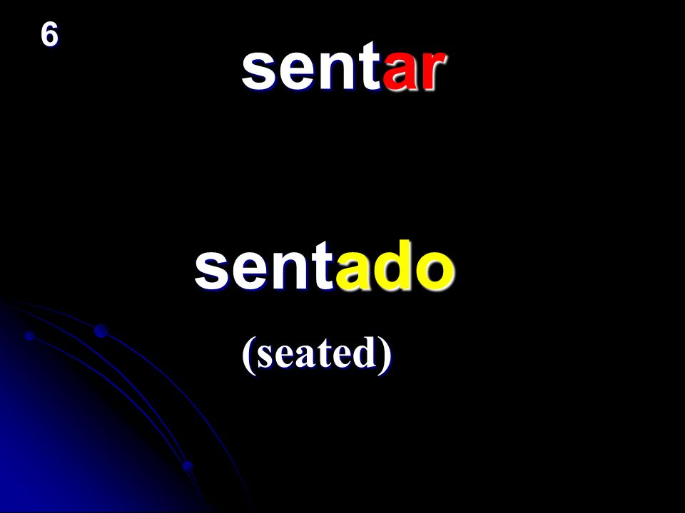 sentar sentado sentado (seated) 6