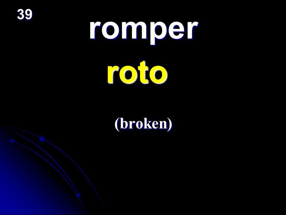 romper roto roto (broken) (broken) 39
