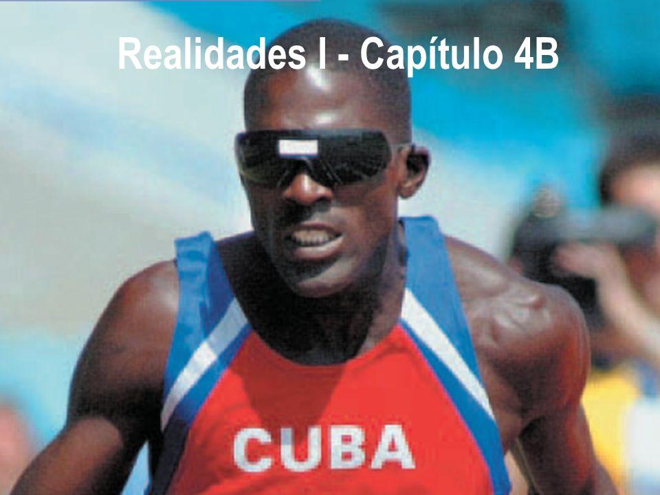 Realidades I Capítulo 4B Realidades I - Capítulo 4B