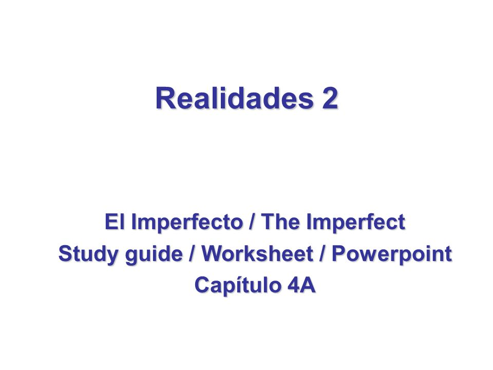 1.Regular Imperfect Tense First, write the English equivalent for the Spanish infinitive.
