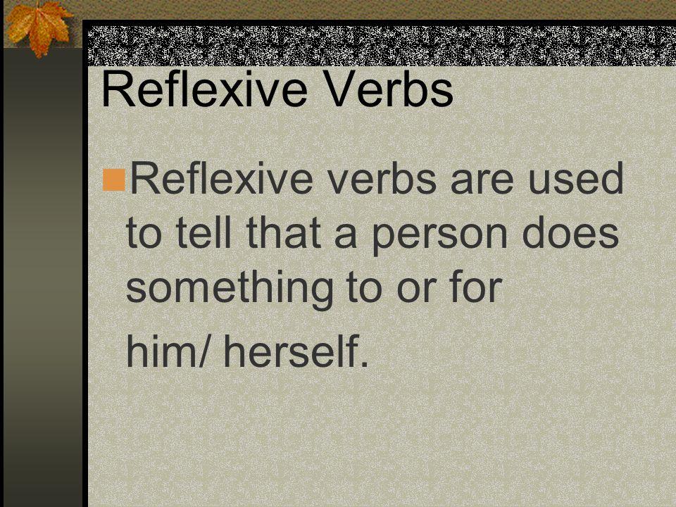 Reflexive Verbs Nos lavamos el pelo. Te cepillas los dientes?