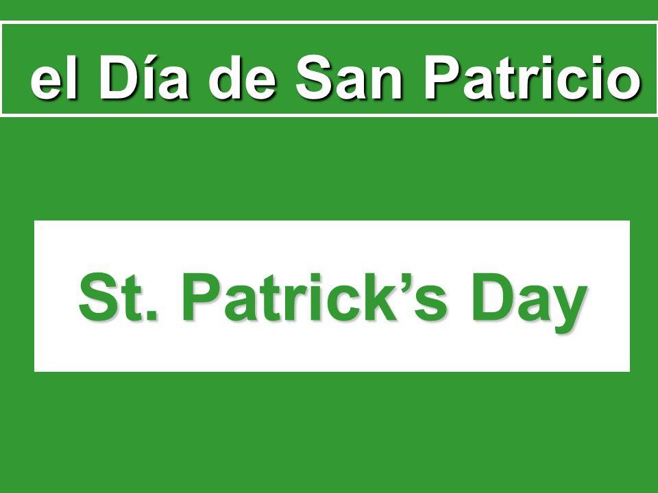 el Día de San Patricio el Día de San Patricio St. Patricks Day