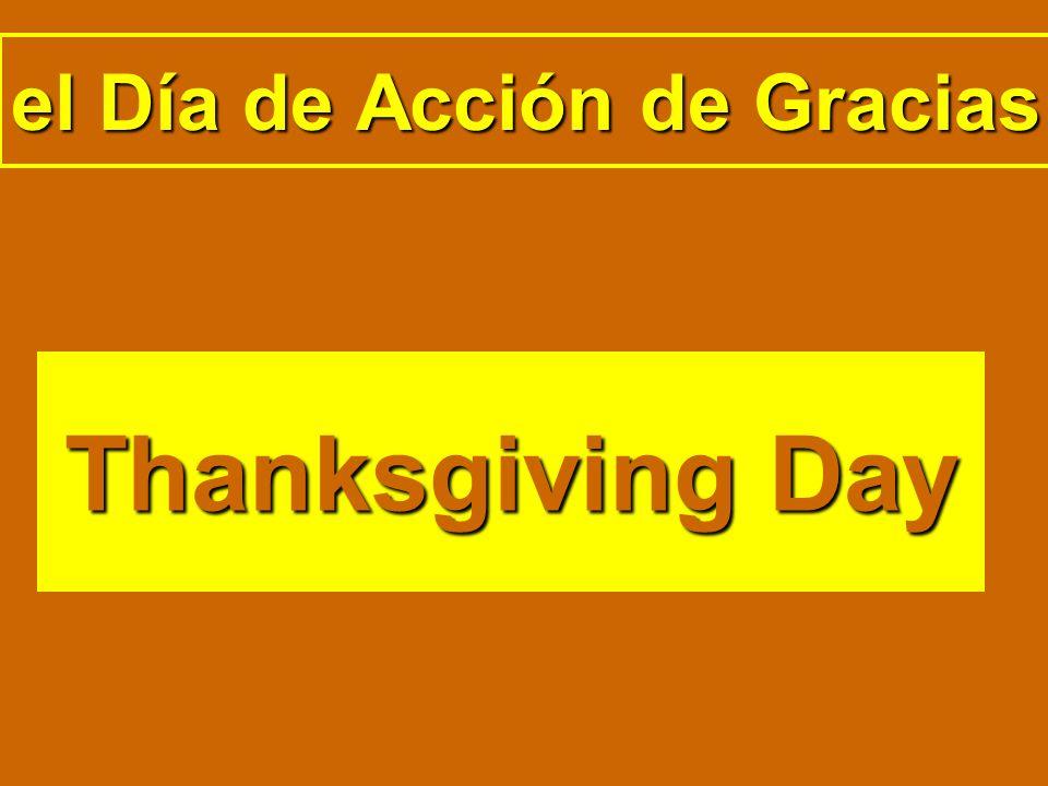 el Día de Acción de Gracias Thanksgiving Day