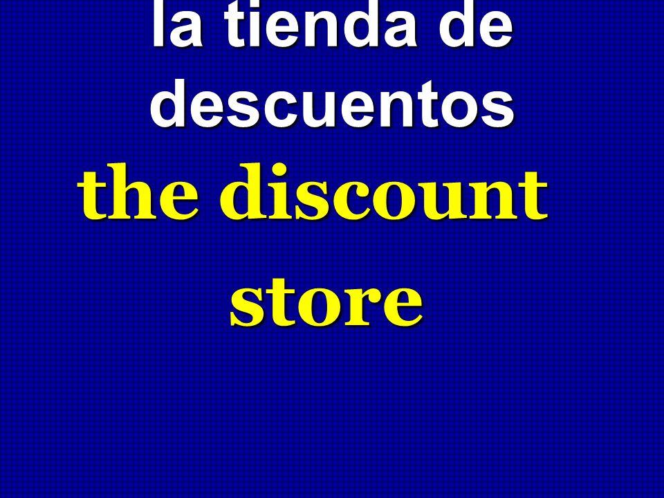 la tienda de descuentos the discount store
