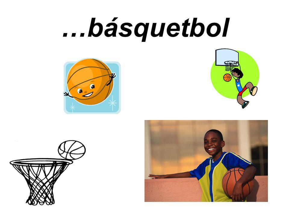 …básquetbol