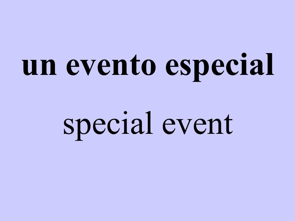 un evento especial special event