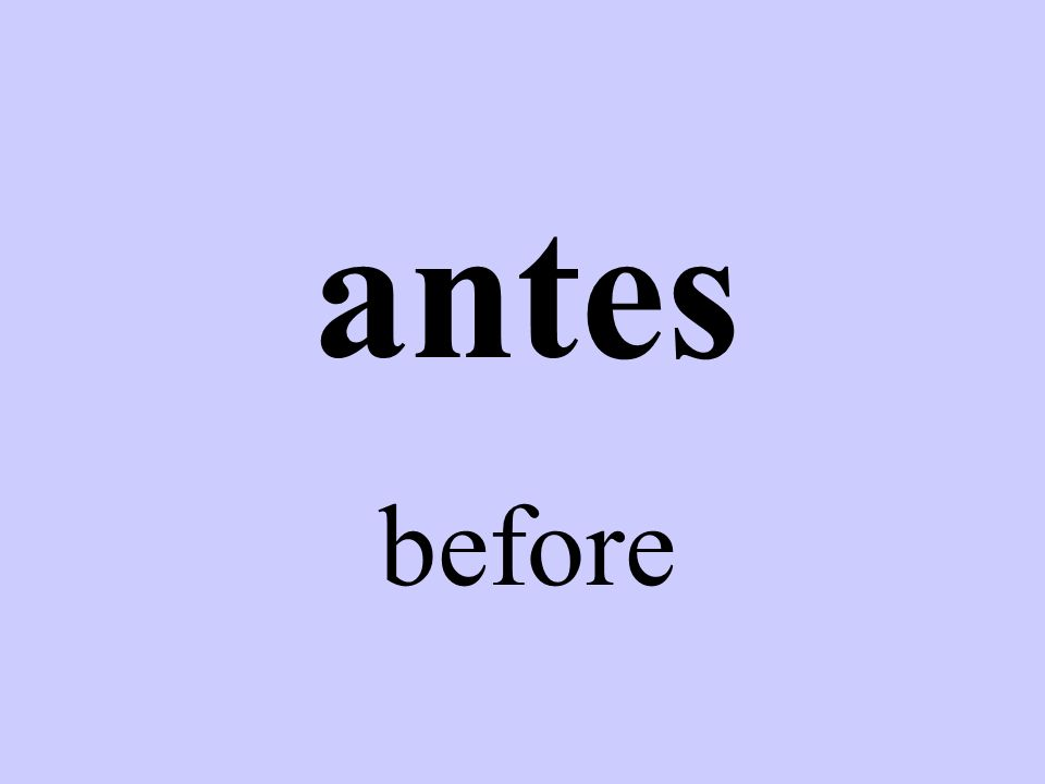 antes before