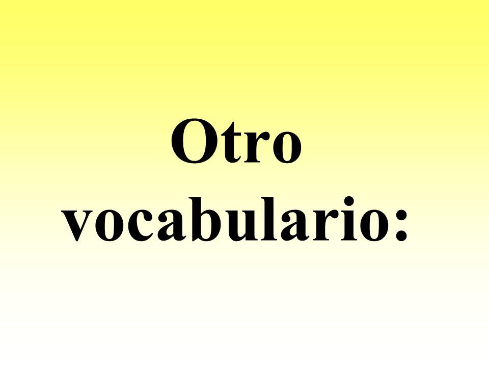 Otro vocabulario: