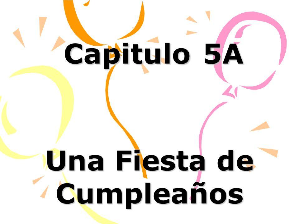 Capitulo 5A Una Fiesta de Cumpleaños