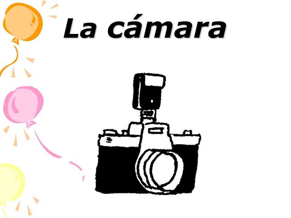 La cámara