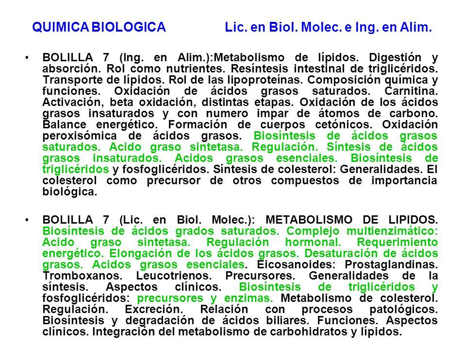 BOLILLA 7 (Ing. en Alim.):Metabolismo de lípidos. Digestión y absorción. Rol como nutrientes. Resíntesis intestinal de triglicéridos. Transporte de lí
