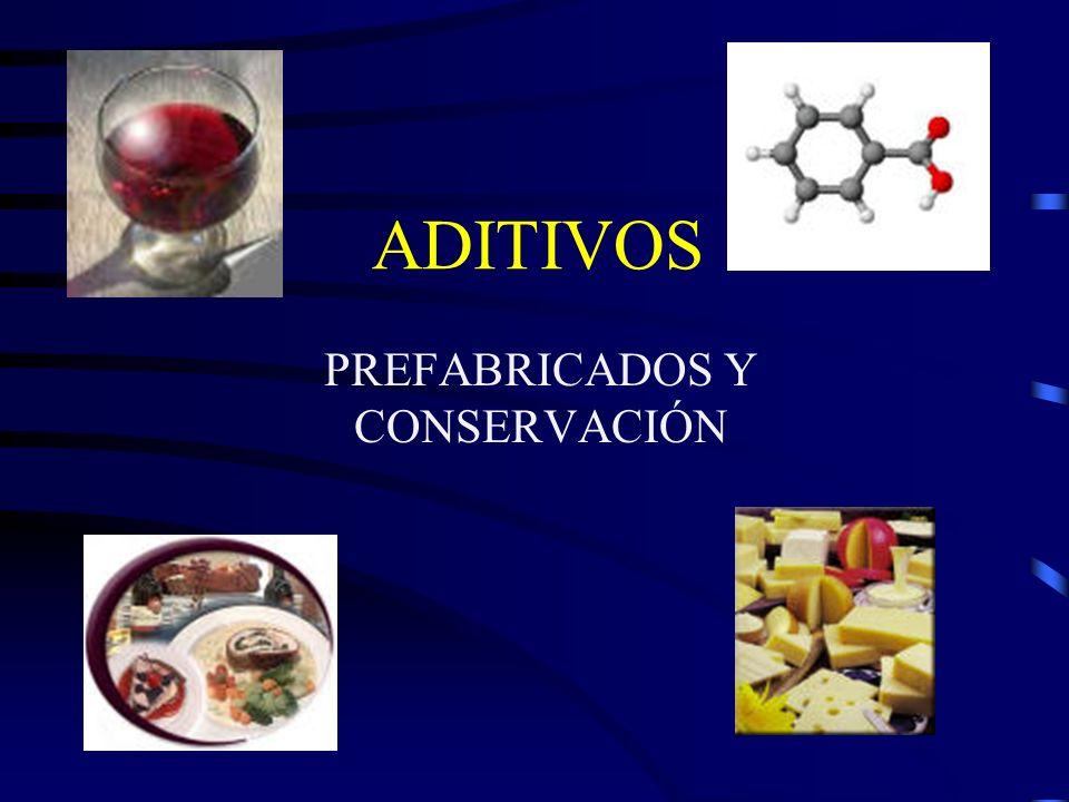ADITIVOS PREFABRICADOS Y CONSERVACIÓN