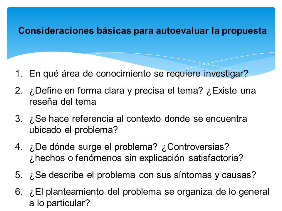 Consideraciones básicas para autoevaluar la propuesta 7.