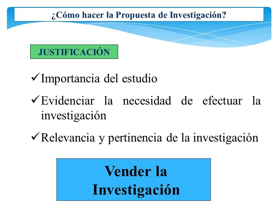 JUSTIFICACIÓN DE UN PROBLEMA DE INVESTIGACIÓN Algunos criterios: Importancia - Significancia - Originalidad - Factibilidad- Delimitación 1.